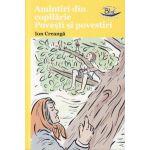 Amintiri din copilarie, povesti si povestiri ( Editura: Blink, Autor: ion Creanga ISBN 978-606-92580-6-4 )