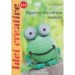 Figurine din carton ondulat ( Nr. 111 ) Editura: Casa, Autor: Andrea Wegener ISBN 9786068527741 )