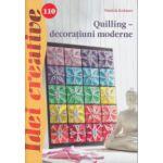 Quilling - decoratiuni moderne ( nr. 110 ) ( Editura ' Casa, Autor: Patrick Kramer ISBN 9786068527734 )
