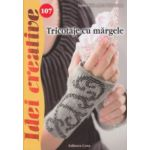 Tricotaje cu margele ( Editura: Casa, Autor: Lydia Klos, Jutta Tolzmann ISBN 9786068527697 )