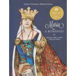 Maria a Romaniei ( Editura: Curtea Veche, Autor: Adrian Cioroianu, Mihaela Simina ISBN 978-606-588-826-5 )