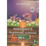 Matematica si explorarea mediului clasa 1 partea 1 ( Editura: Euristica, Autor: Dumitru D. Paraiala, Bogdan Paraiala ISBN 9789737819871 )