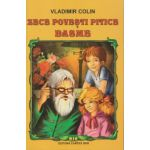 Zece povesti pitice, basme ( Editura: Cartex 2000, Autor: Vladimir Colin ISBN 978-973-104-588-7 )