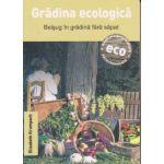 Gradina ecologica, Belsug in gradina fara sapat ( Editura: Casa, Autor: Elizabeth Krumpach ISBN 978-606-8527-78-9 )