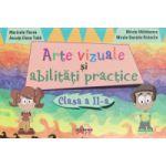 Arte vizuale si abilitati practice clasa II a ( Editura: Akademos Art, Autor: Marinela Florea, Ancuta Elena Toba, Mirela Maldaeanu, Mirela Daniela Ristache ISBN 978-606-8336-68-8 )