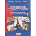 Limba franceza pentru clasa a III a caiet de lucru ( Editura: Ars Libri, Autor: Cristina Voican, Cristina Bolbose, Adina Lipan ISBN 9786065747715 )