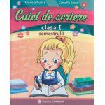 Caiet de scriere clasa I semestrul I (A) ( Editura: Carminis, Autor: Daniela Dulica, Camelia Sima ISBN 978-973-123-253-9 )