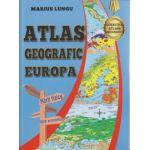 Atlas geografic Europa ( Editura: Carta Atlas, Autor: Marius Lungu ISBN 978-606-939-05-1-1 )