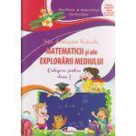 Sa deslusim tainele matematicii si ale explorarii mediului culegere pentru clasa a I ( Editura: Aramis, Autor: Alina Pertea, Rodica Chiran, Dumitra Radu ISBN 978-606-706-205-2 )