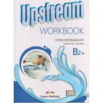 Upstream Upper Intermediate B2+ Workbook REVISED 2015 ( Editura: Express Publishing, Autor: Virginia Evans, Bob Obee ISBN 978-1-4715-2381-6 )