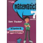 Matematica Initiere clasa a VII a partea I ( Editura: Paralela 45, Autor: Ion Tudor, ISBN 9789734721139 )