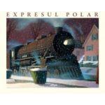 Expresul Polar ( editura: Arthur, autor: Chris Van Allsburg, ISBN 9786068044743 )