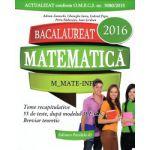 Matematica - M_Mate-info - BAC 2016 - teme recapitulative, 55 de teste ( editura: Paralela 45, autor: Adrian Zanoschi, Gheorghe Iurea, Gabriel Popa, Petru Raducanu, Ioan Serdean, ISBN 978-973-47-2157-3 )