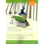 Limba si Literatura Romana pentru clasa a VII a ( Editura: Art Grup Editorial, Autor: Florentina Samihaian, Florin Ionita, Elena Carstocea ISBN 9786067101232 )