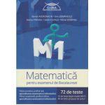 Matematica pentru examenul de Bacalaureat 72 de teste ( Editura: Art Grup Editorial, Autor: Marian Andronache, Dinu Serbanescu, Marius Perianu, Catalin Ciupala, Florian Dumitrel ISBN 97860671029870)