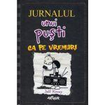 Jurnalul unui pusti vol 10. Ca pe vremuri ( editura: Arthur, Autor: Jeff Kinney, ISBN 9786068620657 )
