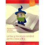 Limba si Literatura Romana pentru clasa a V a ( Editura: Art Grup Editorial, Autor: Florentina Samihaian, Sofia Dobra, Nicoleta Kuttesch ISBN 978-606-710-121-8 )