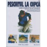 Pescuitul la copca Ghid complet si actualizat ( Editura: MAST, Autor: Tim Allard, ISBN 978-606-649-056-6 )
