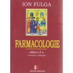 Farmacologie editia a II- a revizuita si adaugita ( Editura: Medicala, Autor: Ion Fulga ISBN 978-973-39-0781-7 )