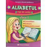 Alfabetul Fise de lucru clasa I ( Editura: Carminis, Autor: Georgeta Manole Stefanescu ISBN 978-973-123-226-3 )