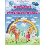 Matematica si explorarea mediului Culegere pentru clasa a II a ( A) ( Editura: Carminis, Autor: Carmen Trandafirescu ISBN 9789731232720)