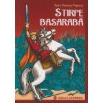 Stirpe Basaraba ( Editura: Carminis, Autor: Petru Demetru Popescu ISBN 978-973-123-246-1 )