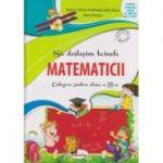 Sa deslusim tainele matematicii Culegere pentru clasa a III-a (Chiran) ( Editura: Aramis, Autor: Rodica Chiran, Mihaela -Ada Radu, Alina Pertea ISBN 978-606-706-208-3 )