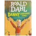 Danny, campionul lumii ( Editura: Arthur, Autor L Roald Dahl ISBN 978-606-788-016-8)