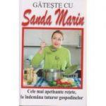 Gateste cu Sanda Marin ( Editura: Lider, Autor: Sanda Marin )