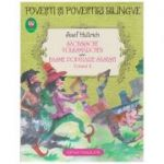 Sachsische Volksmarchen / Basme Populare Sasesti Volumul II ( Editura: Paralela 45 ISBN 978-973-47-1359-2 )