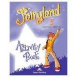 Curs limba engleză Fairyland 5 Caietul elevului ( Editura: Express Publishing, Autor: Jenny Dooley, Virginia Evans ISBN 978-1-84974-858-2 )