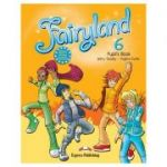 Curs limba engleză Fairyland 6 Manualul elevului ( Editura: Express Publishing, Autor: Jenny Dooley, Virginia Evans ISBN 978-0-85777-461-3 )