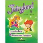 Curs limba engleză Fairyland 3 Caiet exerciții vocabular şi gramatică ( Editura: Express Publishing, Autor: jenny Dooley, Virginia Evans ISBN 978-1-84679-367-7 )