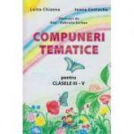 Compuneri tematice pentru clasele III-V ( Editura: Lizuka Educativ, Autor: Luiza Chiazna, Ioana Costache ISBN 978-606-93136-1-9 )