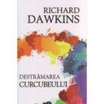 Destramarea curcubeului ( Editura: Herald, Autor: Richard Dawson ISBN 978-973-111-599-3 )
