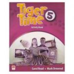 Tiger Time 5 Activity Book ( Editura: Macmillan, Autor: Carol Read, Mark Ormerod ISBN 9780230483774 )