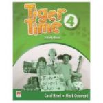 Tiger Time 4 Activity Book ( Editura: Macmillan, Autor: carol Read Mark Ormerod ISBN 978-0-230-48372-9 )