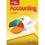 Curs limba engleză Career Paths Accounting manualul elevului ( Editura: Express Publishing, Autor: John Taylor, Stephen Peltier ISBN 9780857778277 )