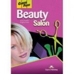 Curs limba engleză Career Paths Beauty salon manualul elevului ( Editura: Express Publishing, Autor: Jenny Dooley, Virginia Evans ISBN 9780857778499 )