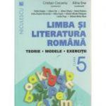 Limba si literatura romana, teorie, modele, exercitii pentru clasa a 5 a ( Editura: Niculescu, Autor: Cristian Ciocaniu, Alina Ene ISBN 9786063800047 )