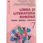 Limba si literatura romana, teorie, modele, exercitii pentru clasa a 7 - a ( Editura: Niculescu, Autor: Cristian Ciocaniu, Alina Ene ISBN 978-606-38-0006-1 )