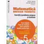 Matematica breviar teoretic Exercitii si probleme propuse si rezolvate pentru clasa a 5-a ( Editura: Niculescu, Autor: Petre Simion, Victor Nicolae ISBN 978-606-38-0008-5 )