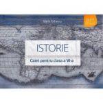 Istorie - caiet pentru clasa a VI-a ( editura: Art, autor: Maria Ochescu, ISBN 978-606-710-075-4 )