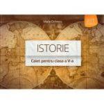 Istorie - caiet pentru clasa a V-a ( editura: Art, autor: Maria Ochescu, ISBN 978-606-710-074-7 )