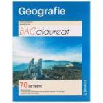 Geografie Bacalaureat 70 de teste ( Editura: Booklet, Autor: Cristina Moldovan, Angela Farcas ISBN 978-606-590-397-5 )