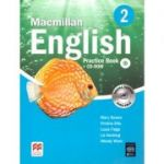 Macmillan English 2 - Practice Book + CD - digital edition ( editura: Macmillan, autor: Mary Bowen, Printha Ellis, Louis Fidge, Liz Hocking, Wendy Wren, ISBN 978-0-230-43457-8 )