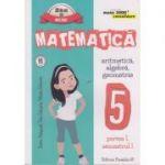 Matematica Aritmetica, Algebra, Geometrie clasa a 5 a Partea I, Semestrul I 2016 CONSOLIDARE ( Editura: Paralela 45, Autor: Sorin Peligrad, Dan Zaharia, Maria Zaharia ISBN 978-973-47-2349-2 )