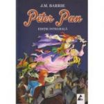 Peter Pan Editie Integrala ( Editura: Agora, Autor: J. M. Barrie ISBN 978-606-8391-30-4 )