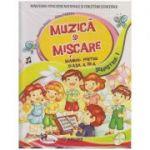 Muzica si miscare Manual pentru clasa a III-a Semestrul I + Semestrul II + CD MULTIMEDIA ( Editura: Aramis, Autor: Dumitra Radu, Alina Pertea ISBN 9786067062892 )