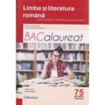Limba si literatura romana Bacalaureat 75 de teste complete ( Editura: Booklet, Autor: Mimi Dumitrache, Dorica Boltasu Nicolae ISBN 9786065903869 )
